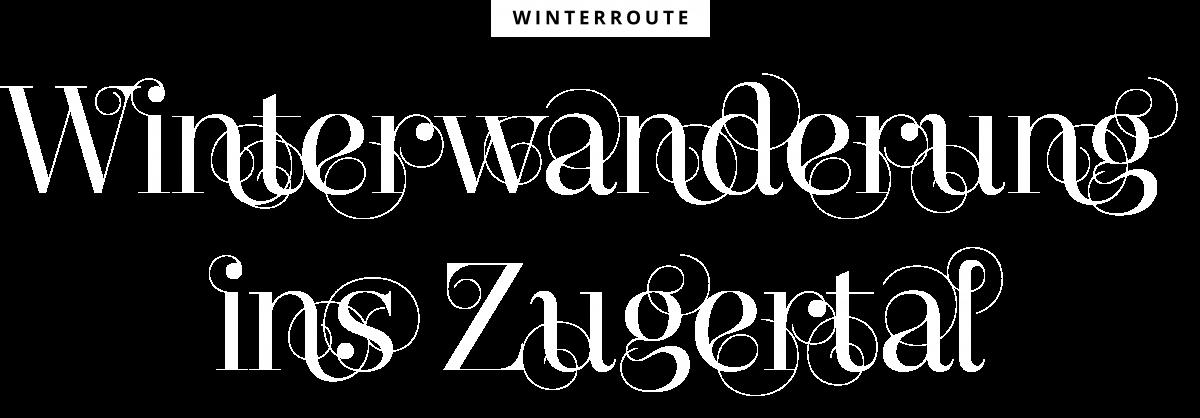 Winterwanderung ins Zugertal